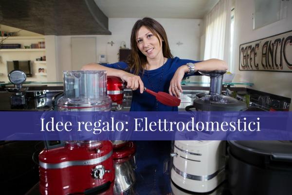 Idee regalo elettrodomestici ricomincio da quattro for Regalo elettrodomestici milano