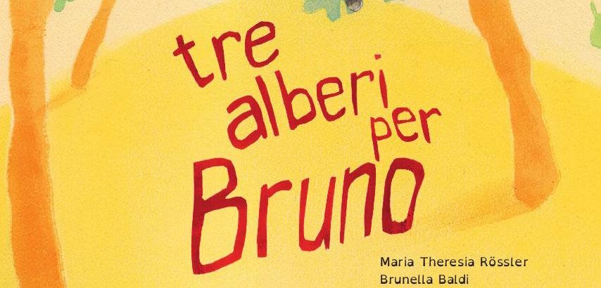 Tre alberi per Bruno Ricominciodaquattro