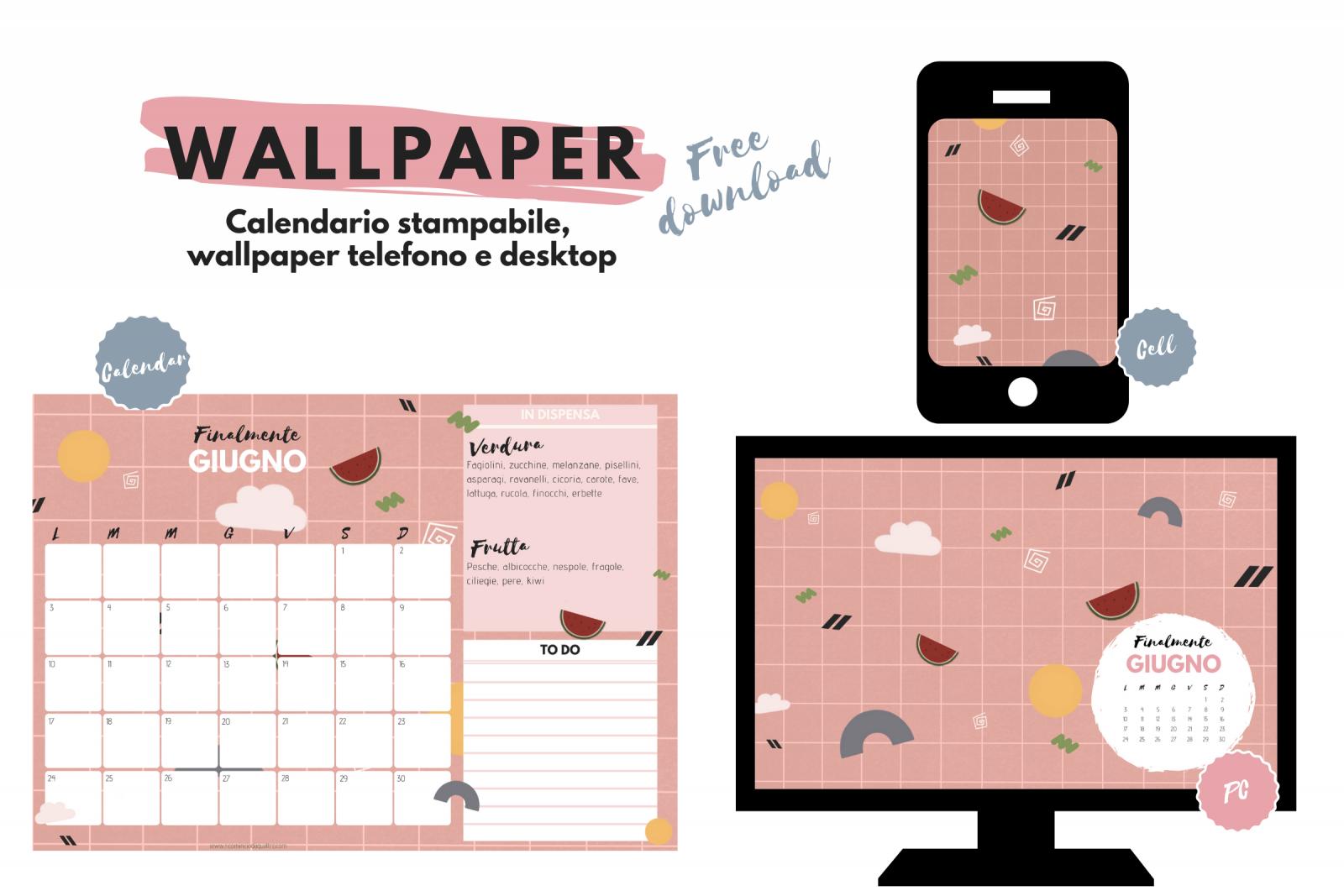 Calendario Di Giugno.Wallpaper Sfondi Gratuiti Per Pc Tablet Smartphone E Il