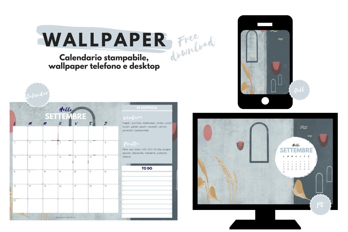 Wallpaper. Sfondi gratuiti per pc, tablet, smartphone e il calendario stampabile di settembre! RICOMINCIODAQUATTRO